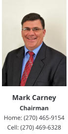 Mark Carney Chairman Home: (270) 465-9154 Cell: (270) 469-6328