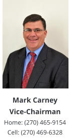 Mark Carney Vice-Chairman Home: (270) 465-9154 Cell: (270) 469-6328